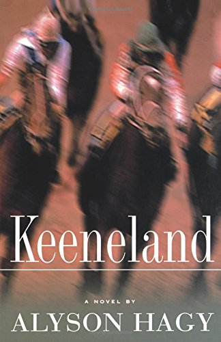 Keeneland: A Novel